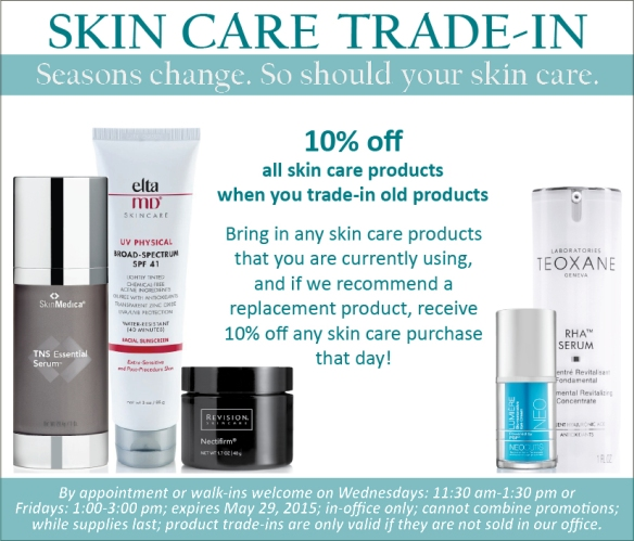 Trade-In Old Skin Care and Save!